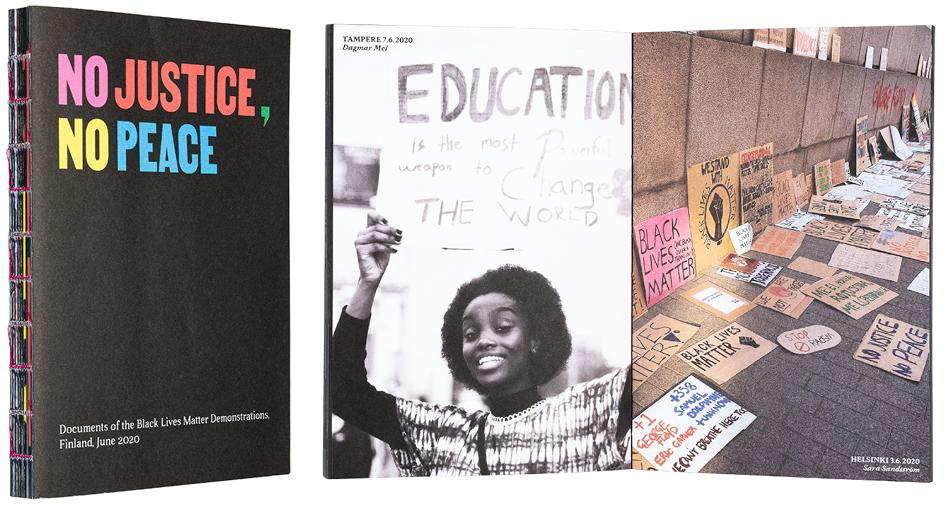 Kansi ja aukeama kirjasta No justice, no peace – Documents of the Black Lives Matter Demonstrations, Finland, June 2020.