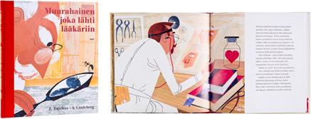 A cover and a spread of the book Muurahainen joka lähti lääkäriin.