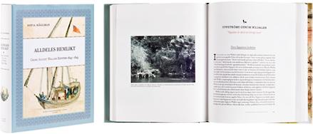 Ett omslag och en öppning av boken Alldeles hemlikt - Georg August Wallins Egypten 1843-1845.