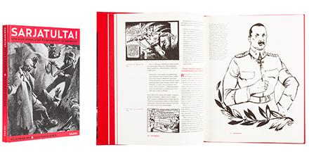 A cover and a spread of the book Sarjatulta! Sota-ajan suomalaiset pilapiirrokset ja sarjakuvat.
