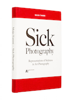 A cover of the book Sick Photography - Representations of Sickness in Art Photography.