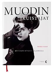 Ett omslag av boken Muodin ikuistajat.