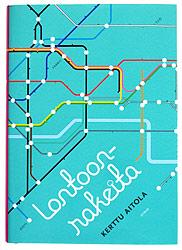 A cover of the book Lontoonrakeita.