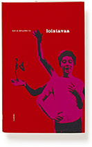 A cover of the book Loistavaa.