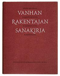 Ett omslag av boken Vanhan rakentajan sanakirja.